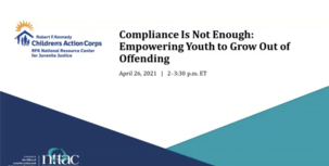 Compliance Is Not Enough: Empowering Youth to Grow Out of Offending webinar screenshot