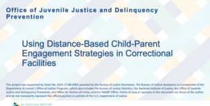 Using Distance-Based Child-Parent Engagement Strategies in Correctional Facilities webinar slide